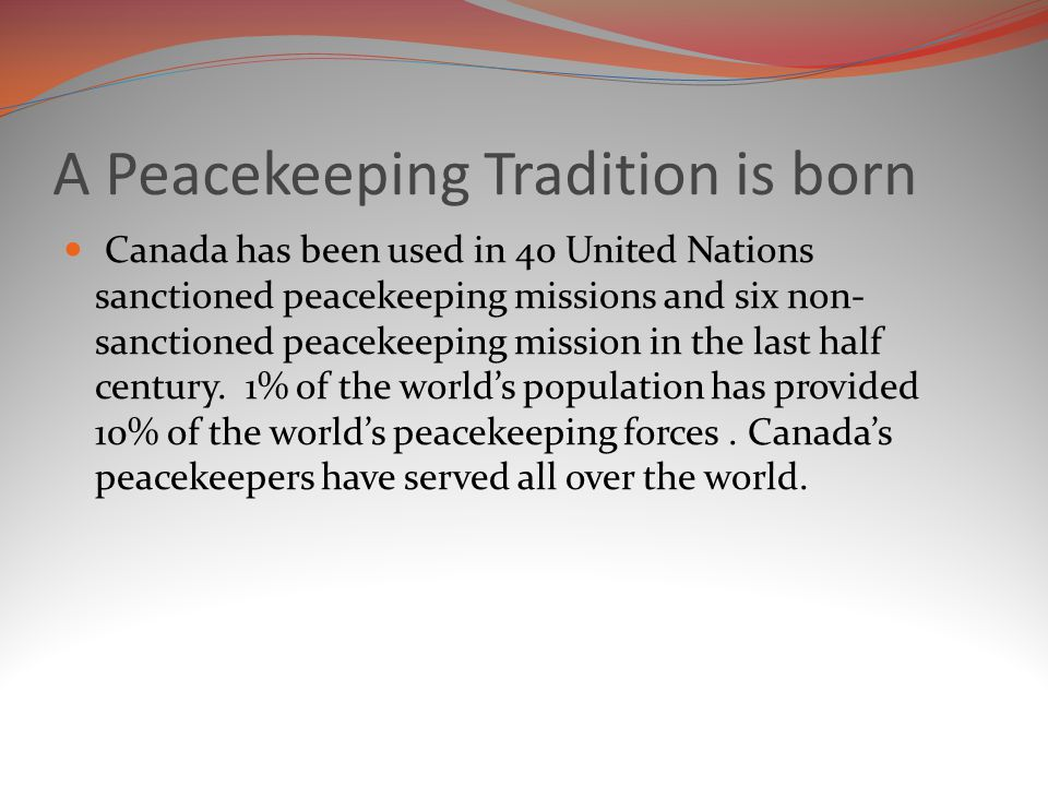 A Peacekeeping Tradition is born
