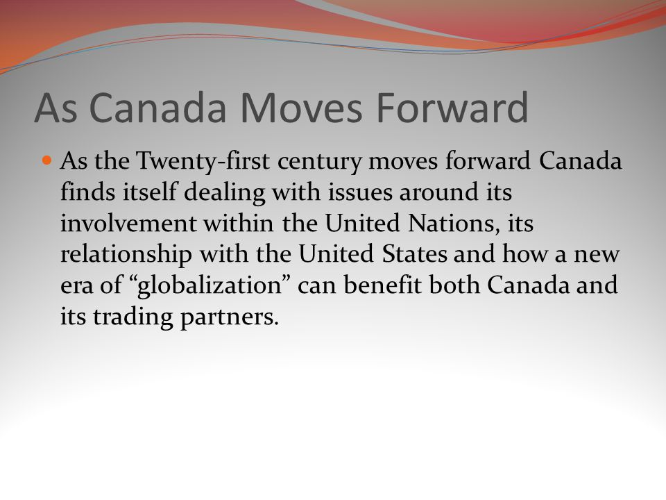 As Canada Moves Forward