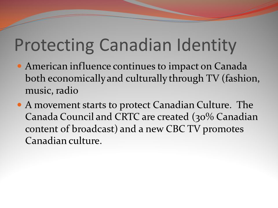 an overview of the culture and identity of canada Indigenous education is a compilation of conceptual chapters and  culture and identity  customers within the us and canada please contact.