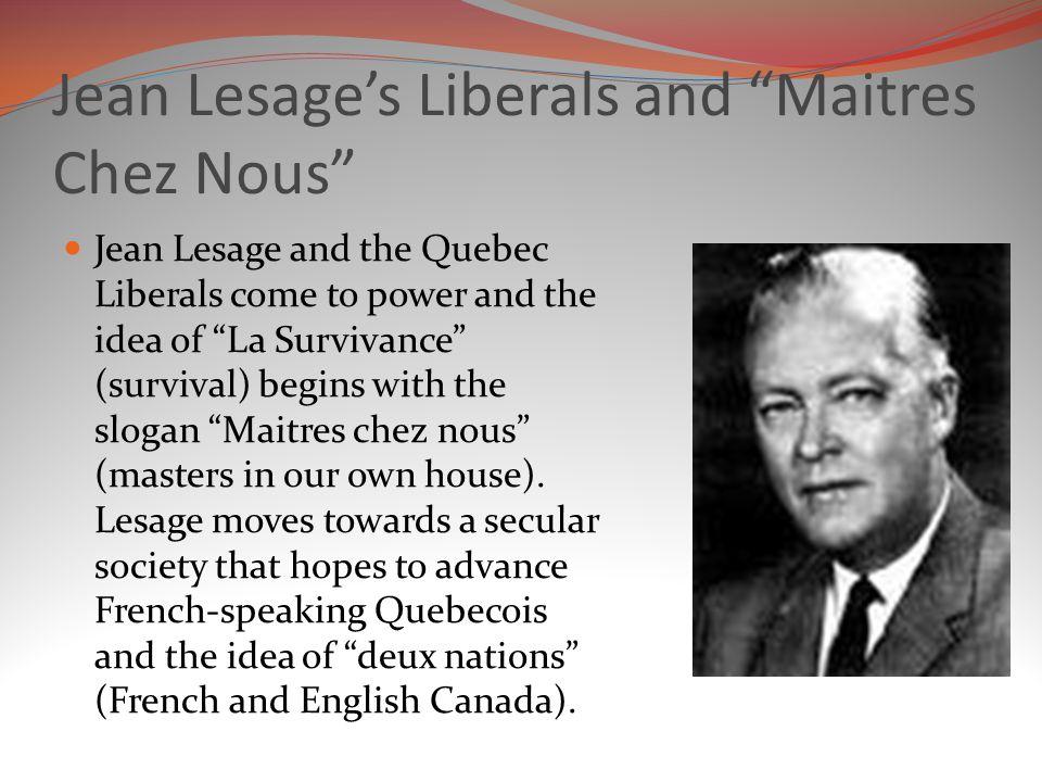 Jean Lesage's Liberals and Maitres Chez Nous