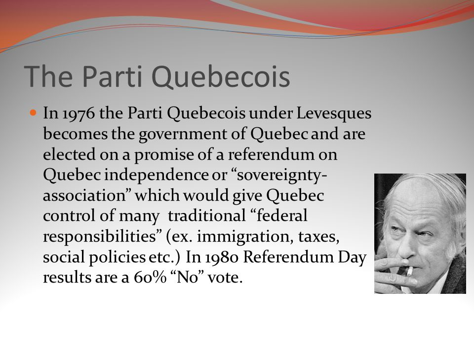 The Parti Quebecois