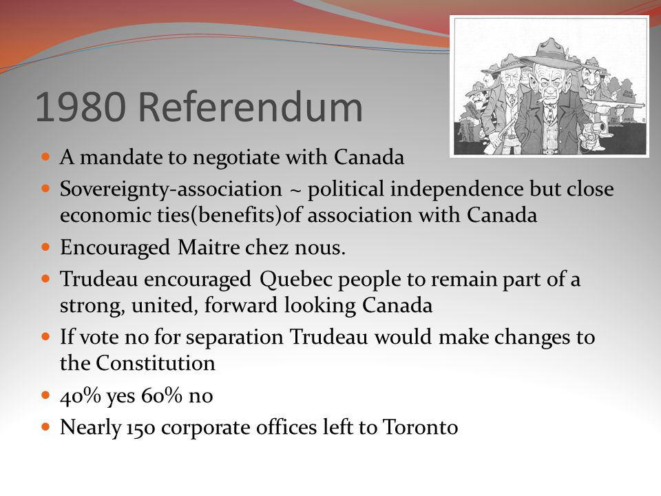 1980 Referendum A mandate to negotiate with Canada
