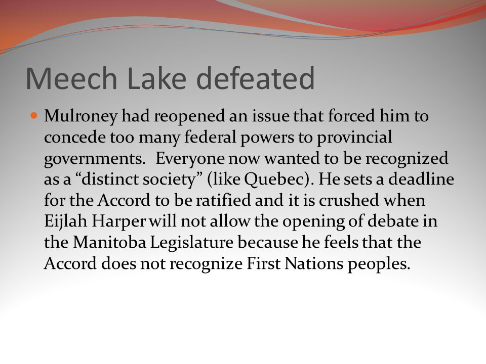 Meech Lake defeated