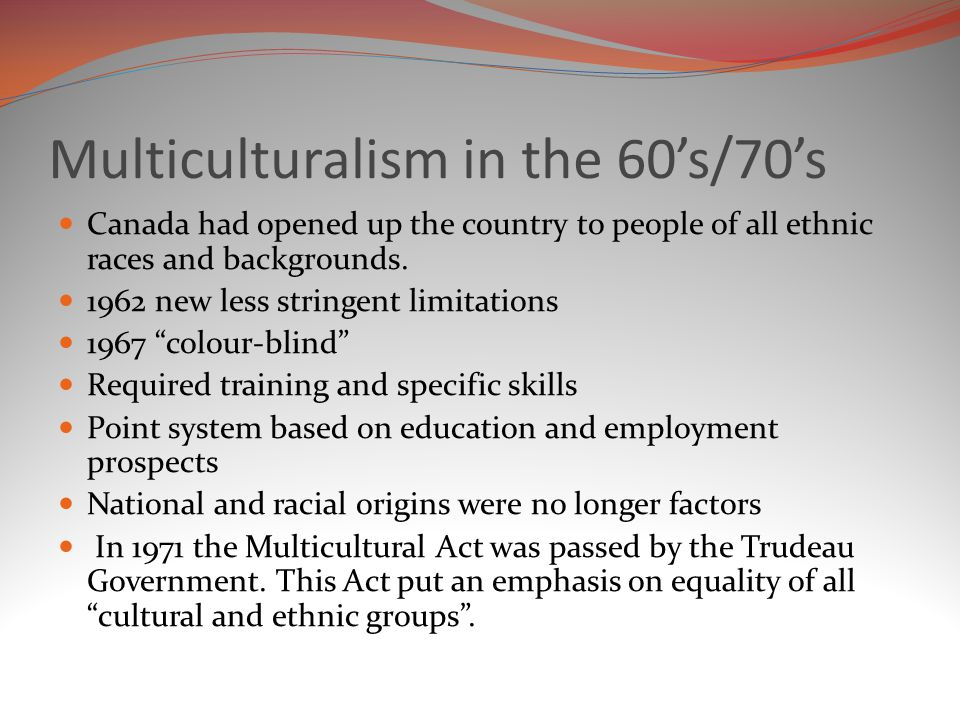 Multiculturalism in the 60's/70's