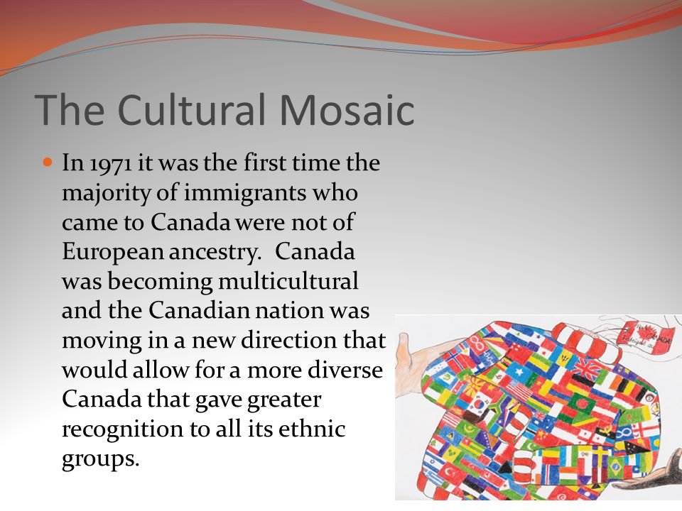 The Cultural Mosaic