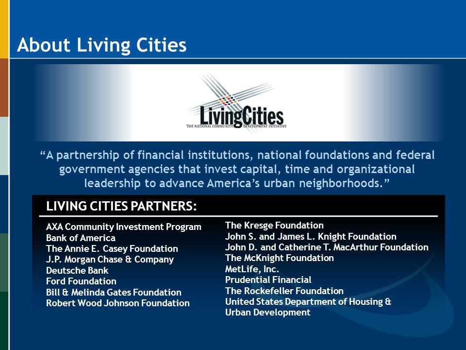 LIVING CITIES PARTNERS: