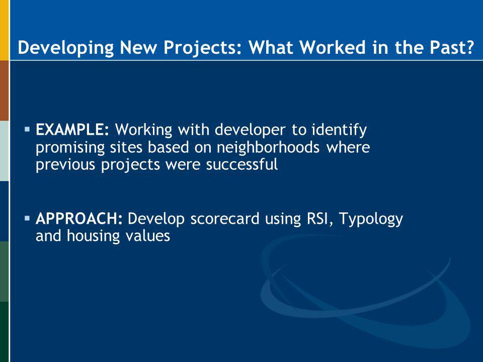 Developing New Projects: What Worked in the Past