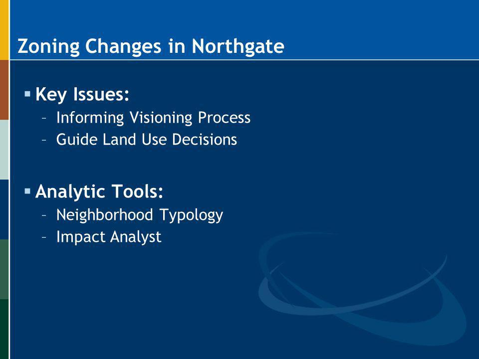 Zoning Changes in Northgate