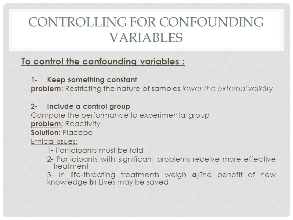 Controlling for confounding variables