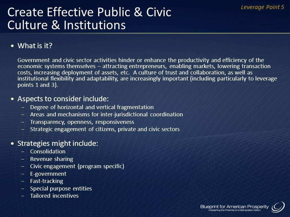 Create Effective Public & Civic Culture & Institutions