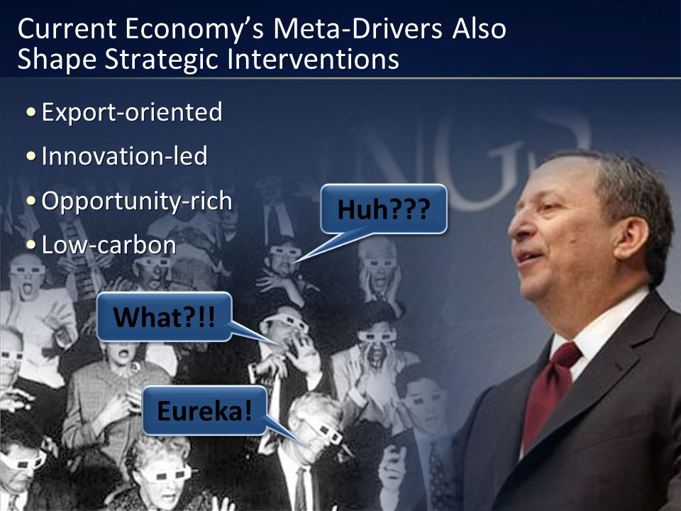 Current Economy's Meta-Drivers Also Shape Strategic Interventions