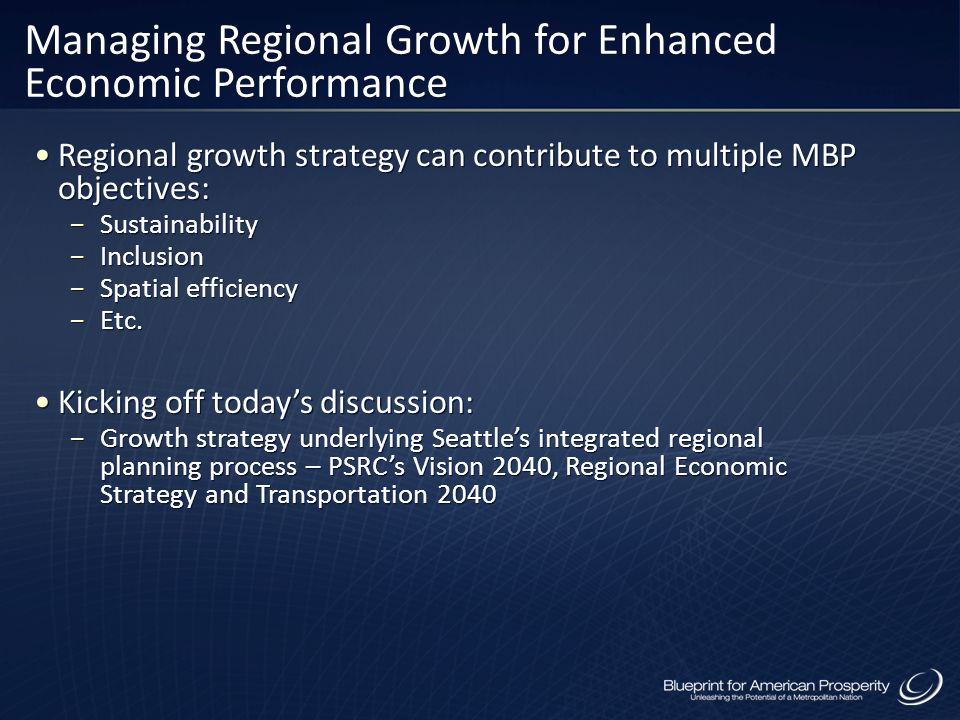 Managing Regional Growth for Enhanced Economic Performance