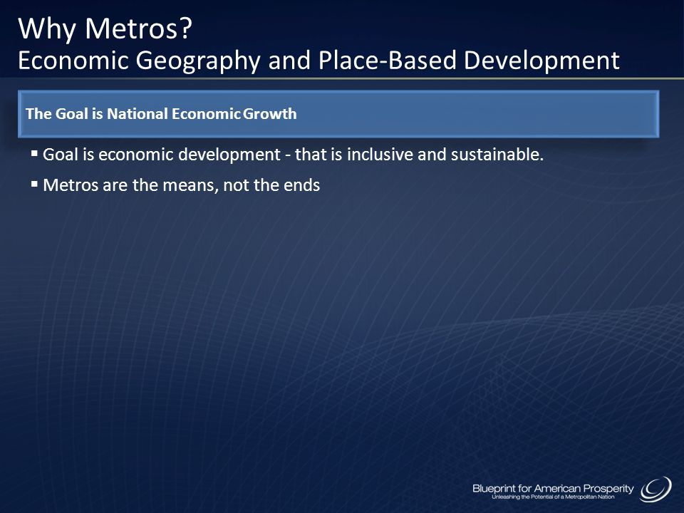 Why Metros Economic Geography and Place-Based Development