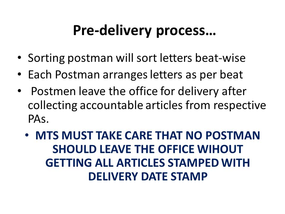 Pre-delivery process…