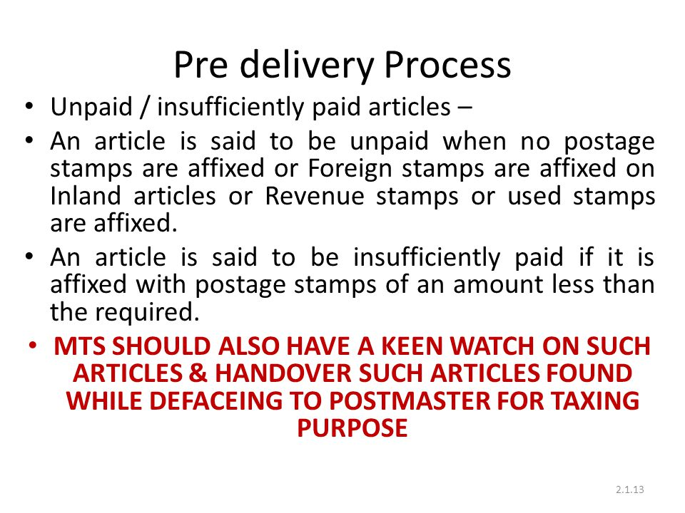 Pre delivery Process Unpaid / insufficiently paid articles –