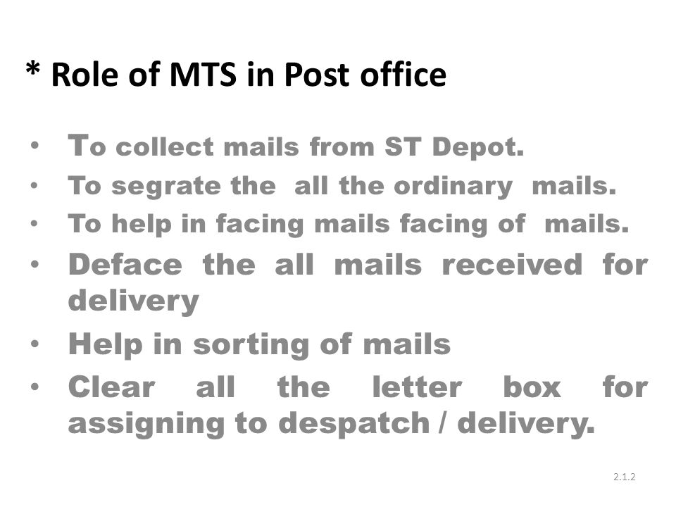 * Role of MTS in Post office