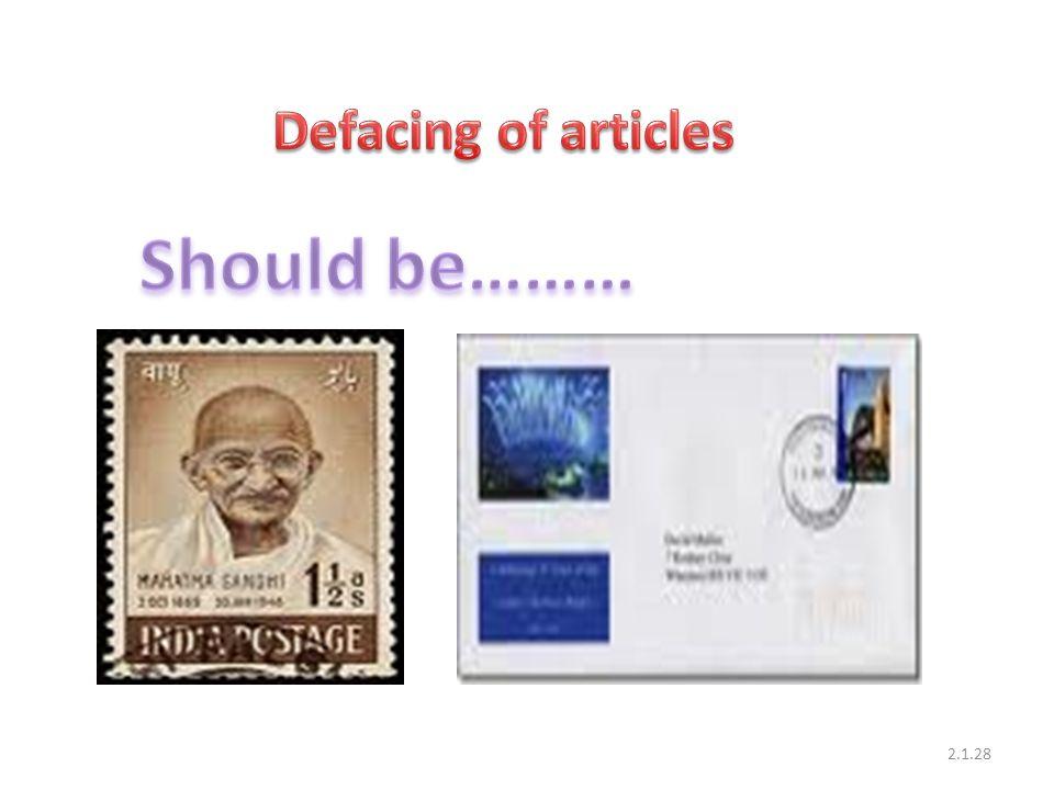 Defacing of articles Should be………