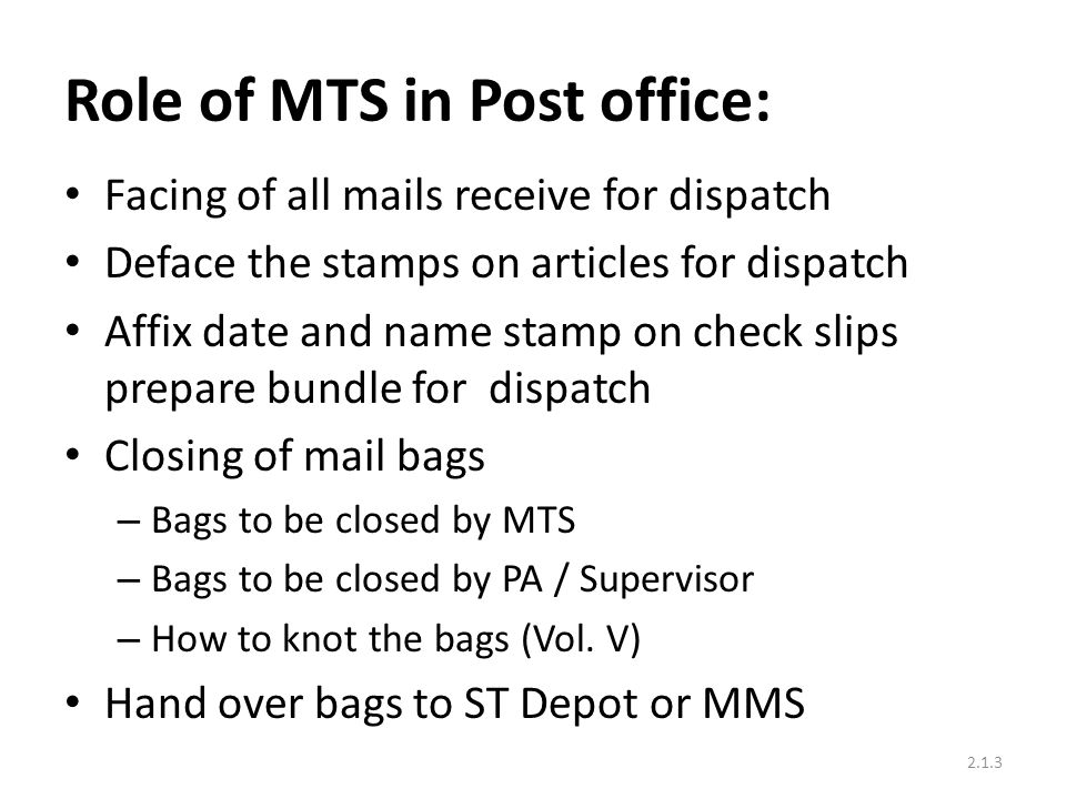 Role of MTS in Post office: