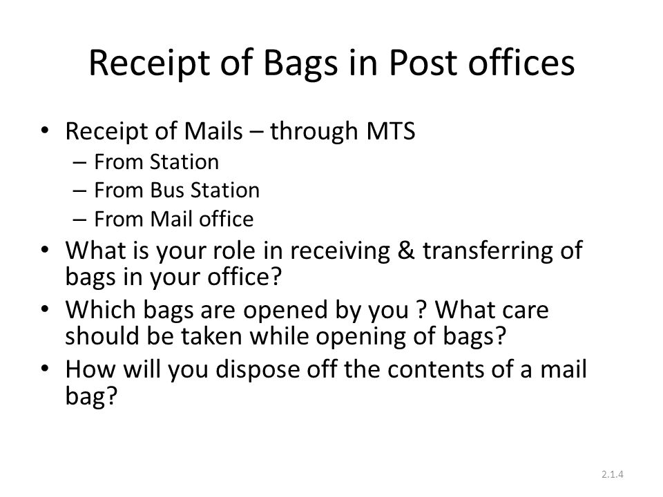 Receipt of Bags in Post offices