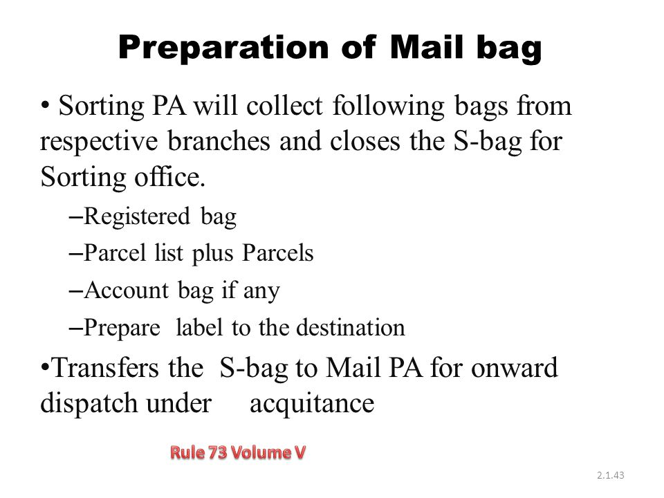 Preparation of Mail bag