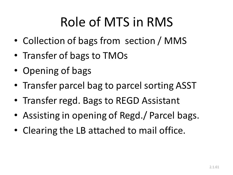 Role of MTS in RMS Collection of bags from section / MMS