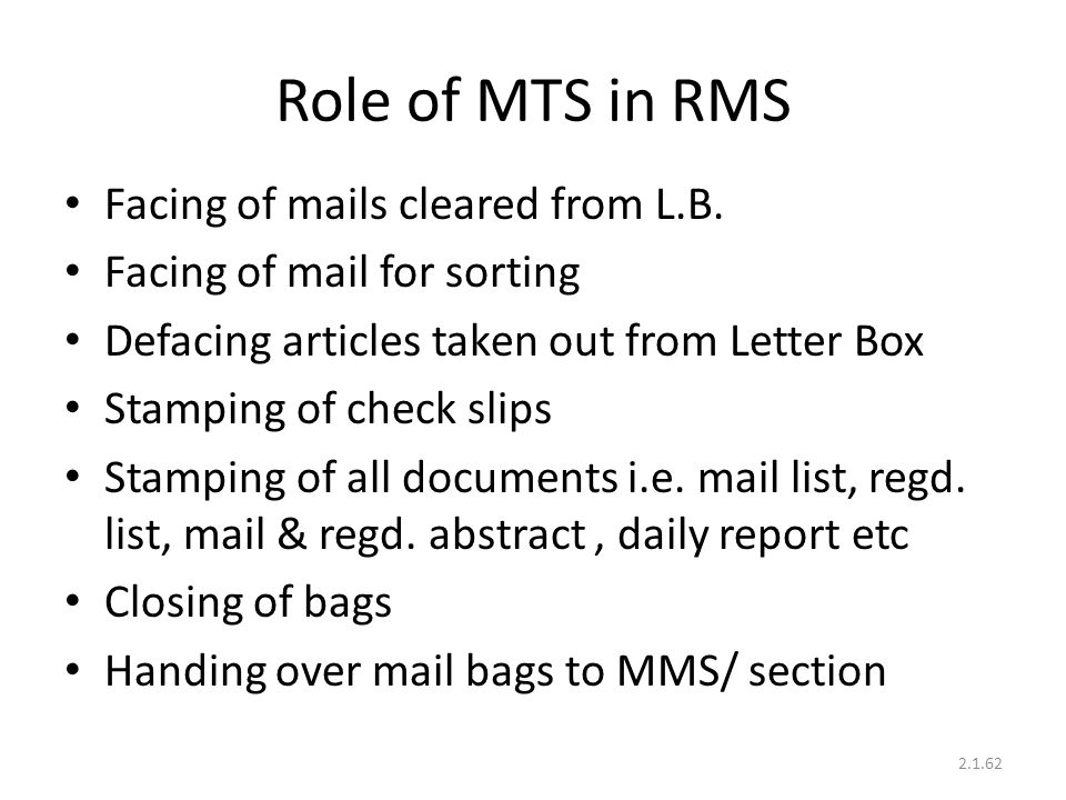Role of MTS in RMS Facing of mails cleared from L.B.