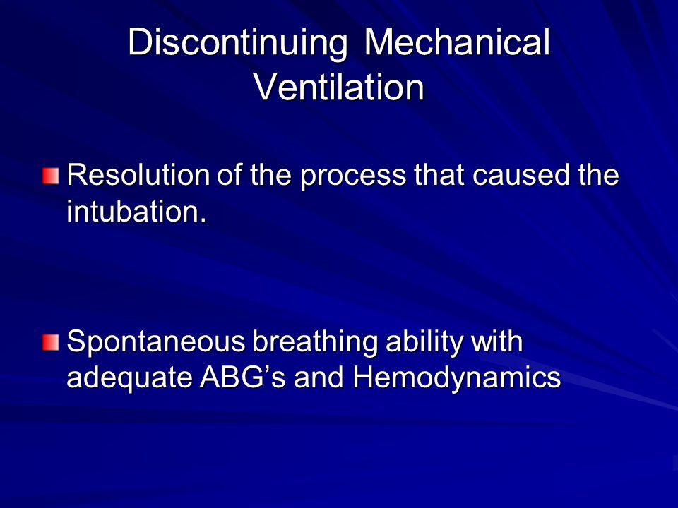 Discontinuing Mechanical Ventilation
