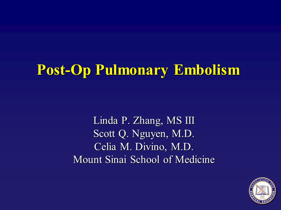 Post-Op Pulmonary Embolism