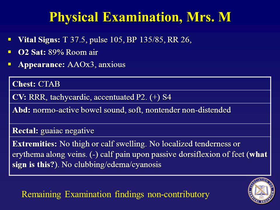 Physical Examination, Mrs. M