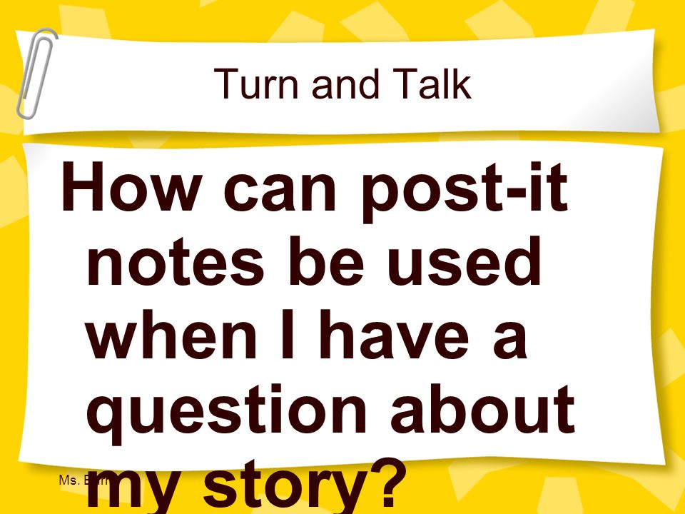 How can post-it notes be used when I have a question about my story