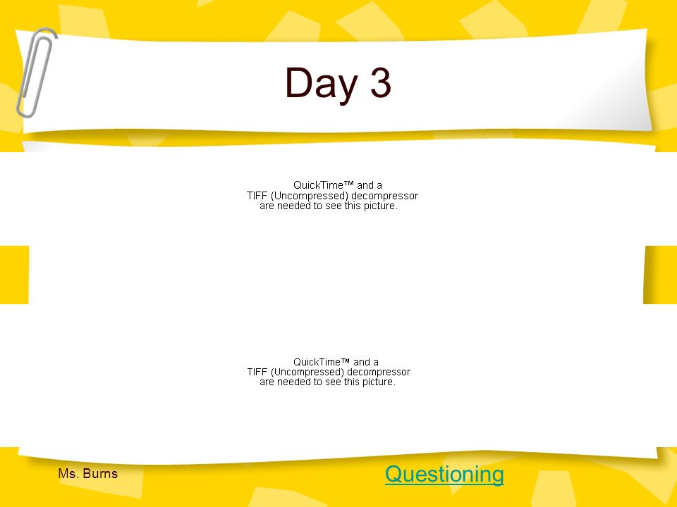 Day 3 http://www.tlsbooks.com/contextclues.pdf Questioning Ms. Burns
