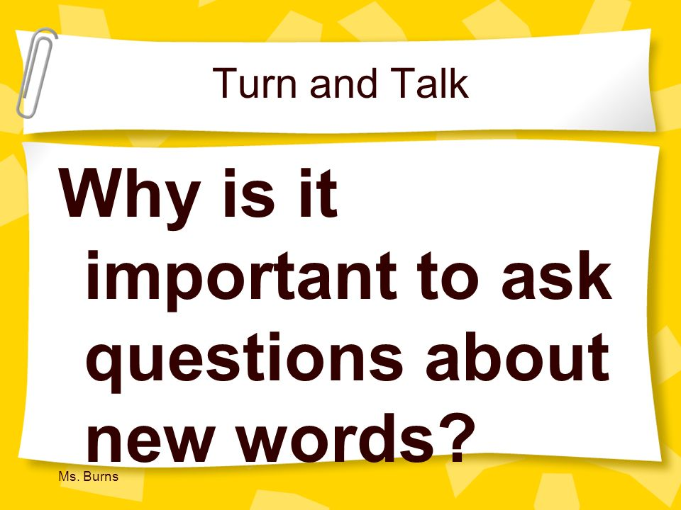 Why is it important to ask questions about new words
