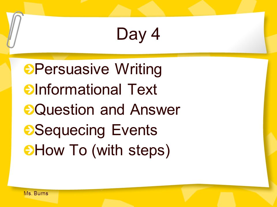 Day 4 Persuasive Writing Informational Text Question and Answer