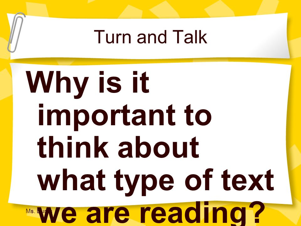 Why is it important to think about what type of text we are reading