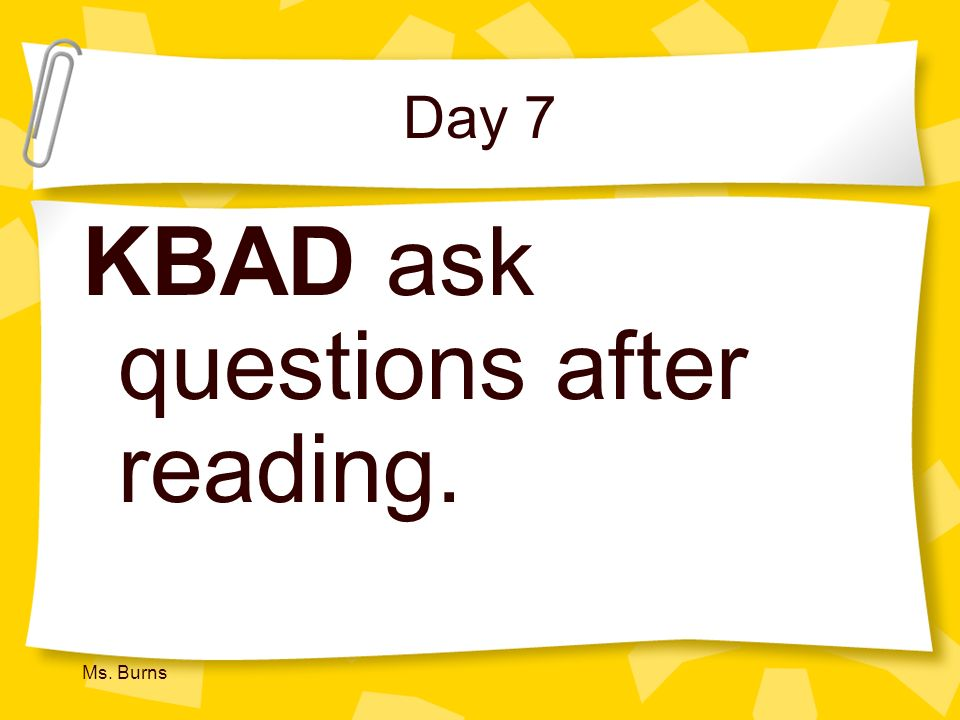 KBAD ask questions after reading.