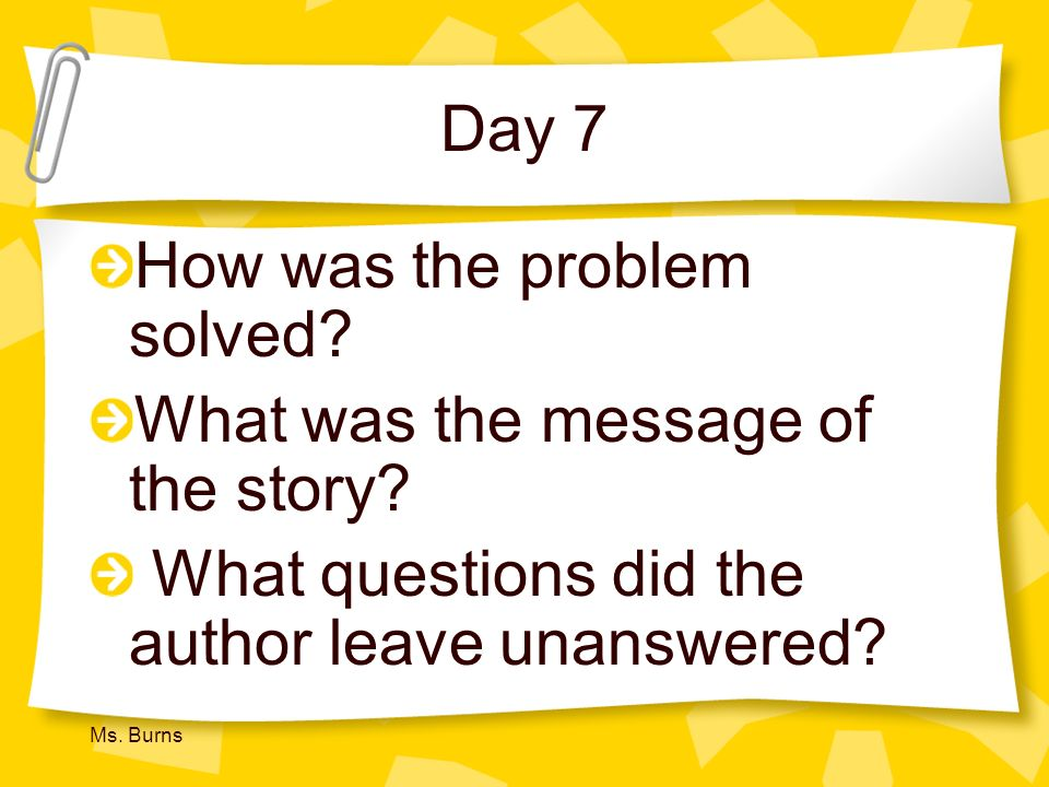 How was the problem solved What was the message of the story