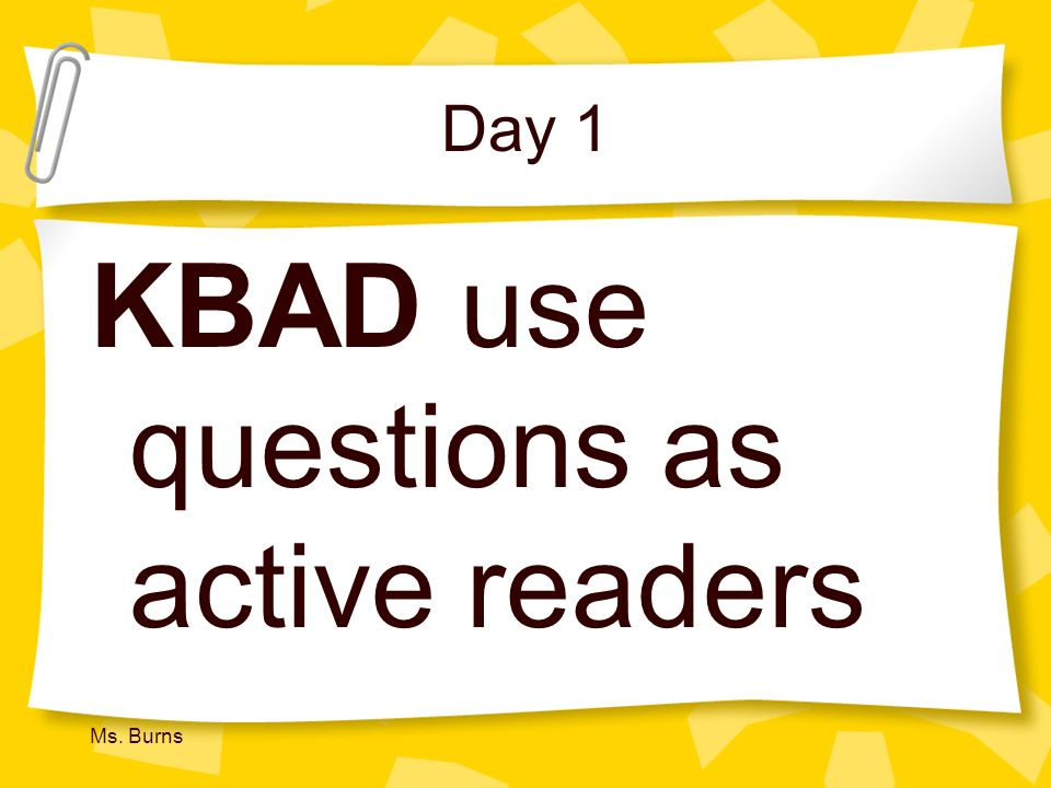 KBAD use questions as active readers