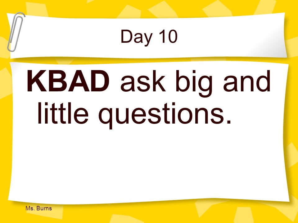 KBAD ask big and little questions.
