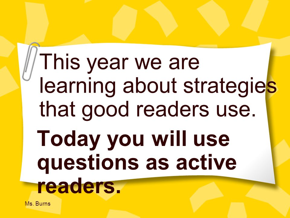 This year we are learning about strategies that good readers use.
