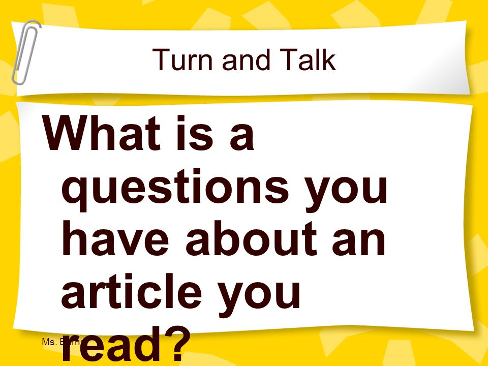 What is a questions you have about an article you read