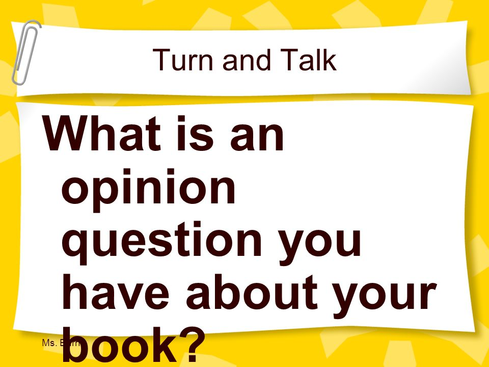 What is an opinion question you have about your book