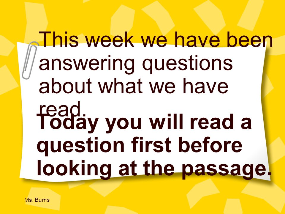 This week we have been answering questions about what we have read.