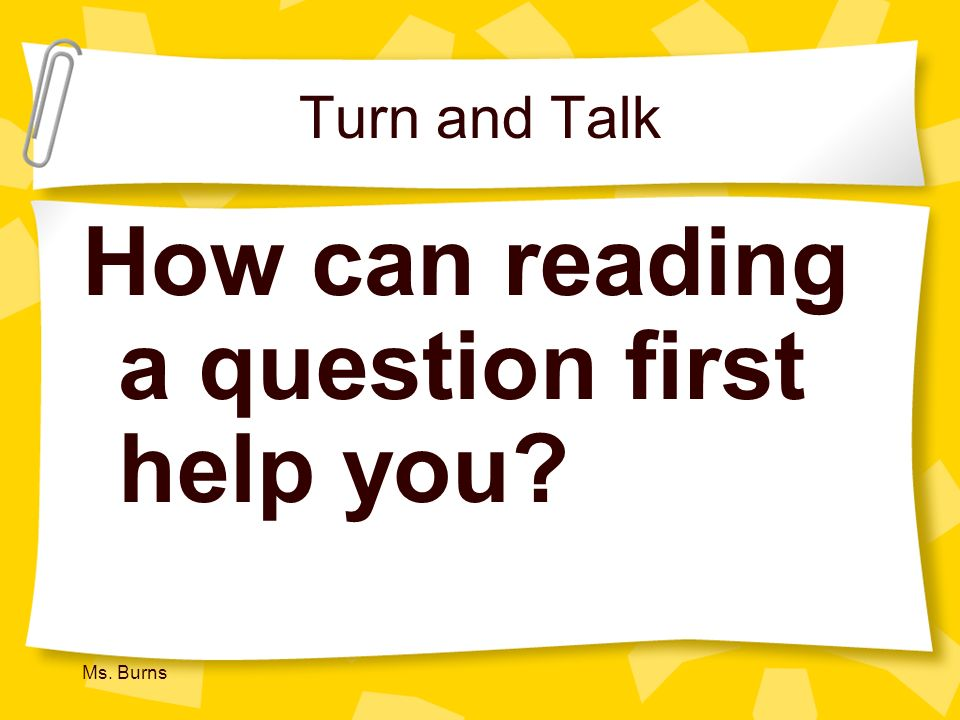 How can reading a question first help you