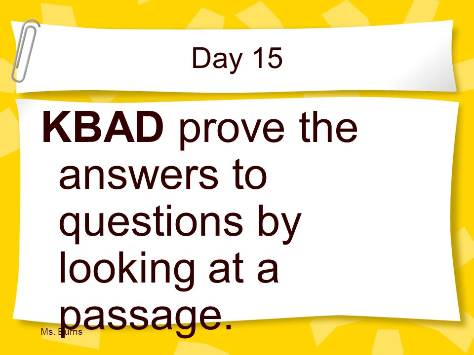 KBAD prove the answers to questions by looking at a passage.