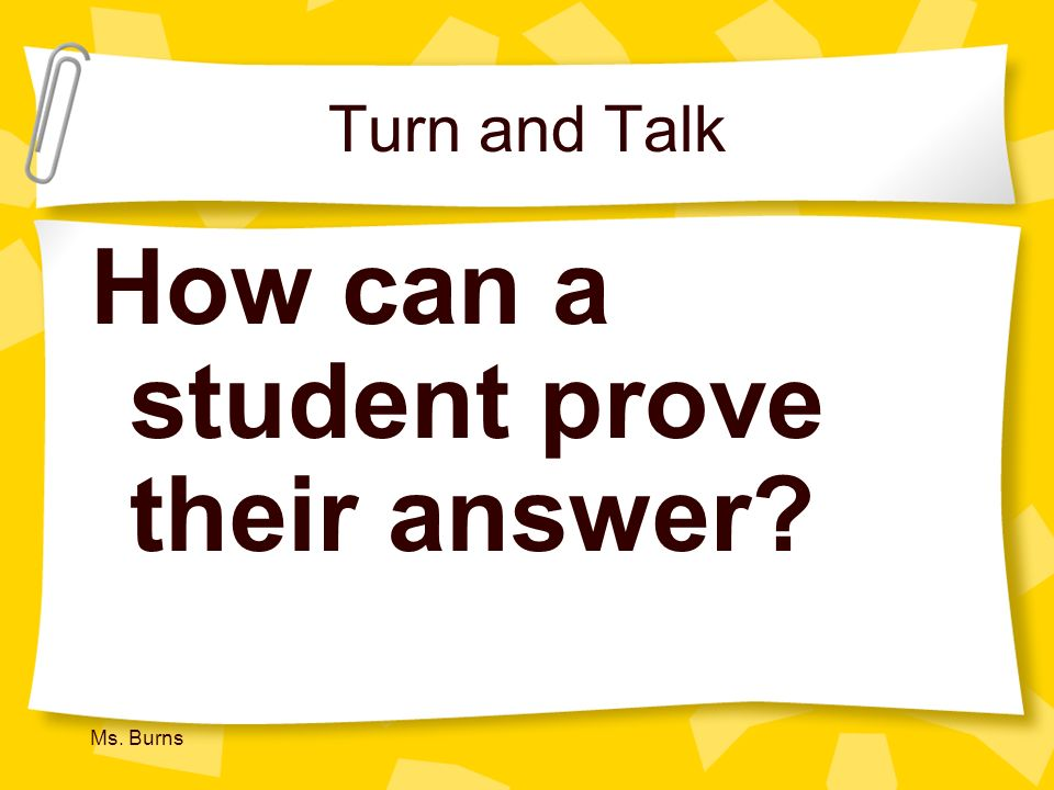 How can a student prove their answer