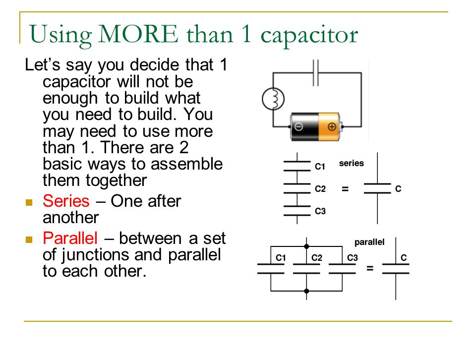 Using MORE than 1 capacitor