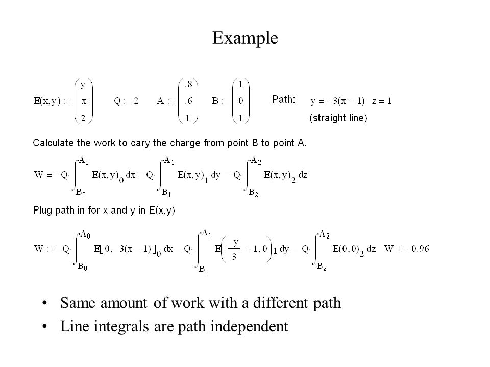 Example Same amount of work with a different path