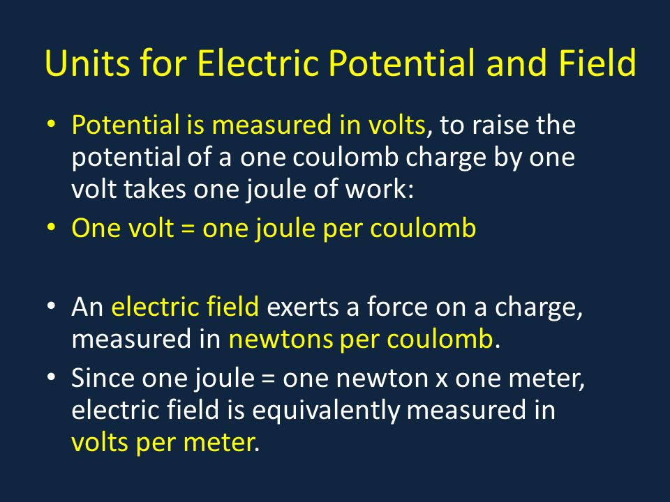 Units for Electric Potential and Field