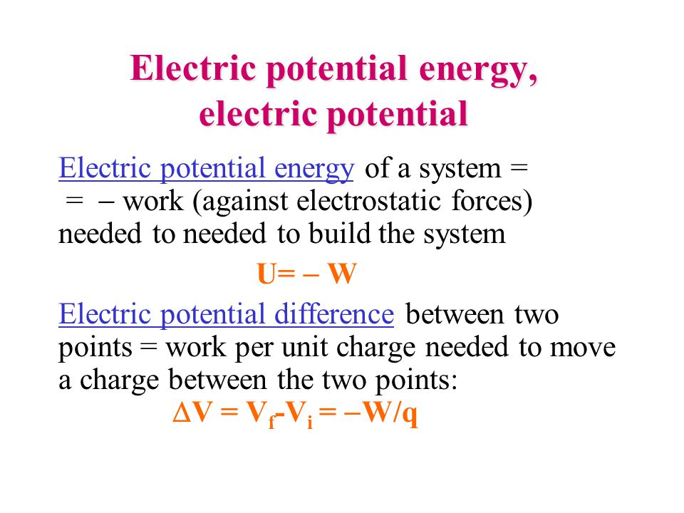 Electric potential energy, electric potential