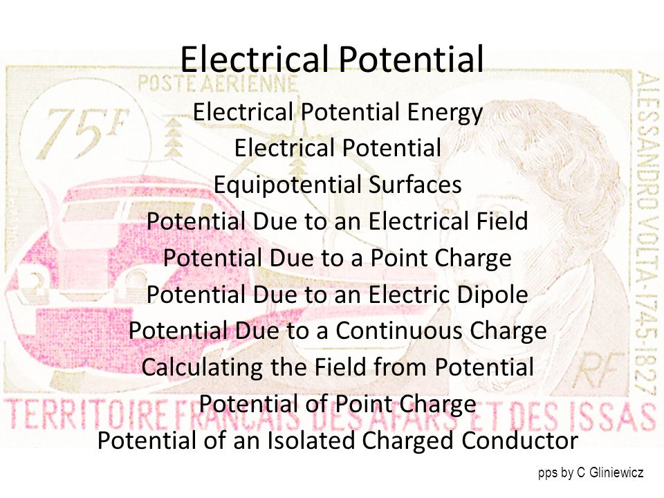 Electrical Potential Electrical Potential Energy Electrical Potential